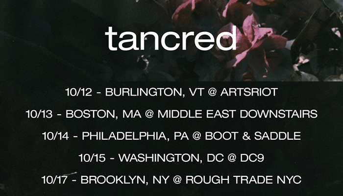 Tancred announces support run w/ Weaves