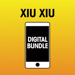 Pick 2 Xiu Xiu Digital Bundle