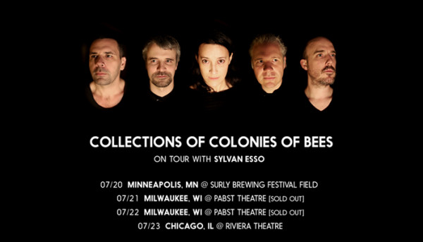 Collections of Colonies of Bees supporting Sylvan Esso on tour this summer