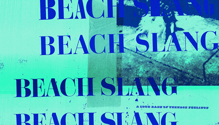 Beach Slang's New Album, A Loud Bash of Teenage Feelings, Out Now!