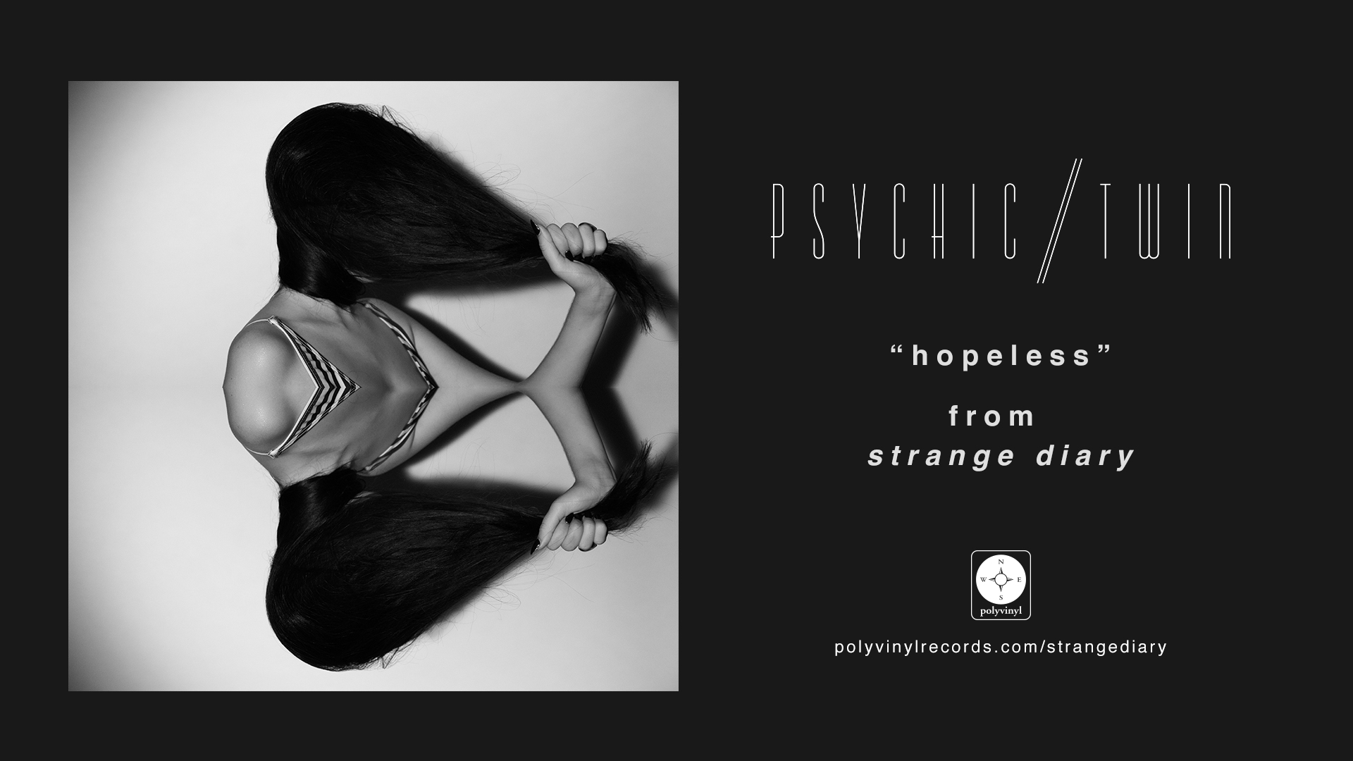 "Stream New Psychic Twin Single ""Hopeless"""
