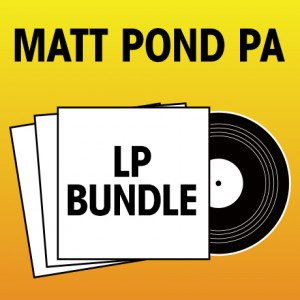Pick 2 matt pond PA LPs