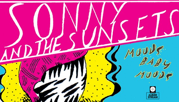 Stream Sonny & The Sunsets New Album Moods Baby Moods on Stereogum