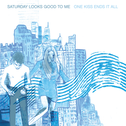 Pre-Order New Saturday Looks Good To Me Album - One Kiss Ends It All