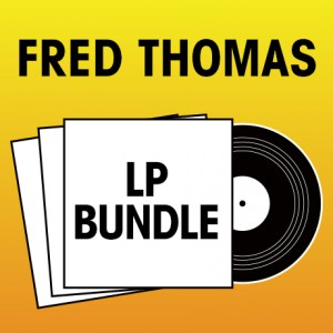 Pick 2 Fred Thomas LPs Bundle