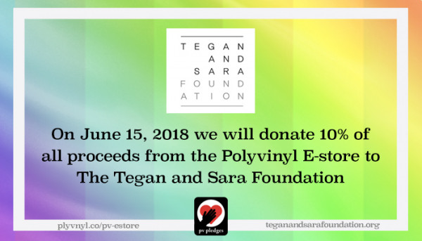 Good Stuff: 10% of today's mailorder sales go to The Tegan and Sara Foundation