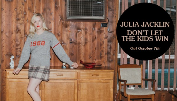 """Julia Jacklin Announces New Album - Don't Let The Kids Win / Shares New Music Video For """"Leadlight"""""""