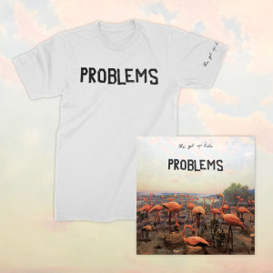 Problems  Problems T-Shirt