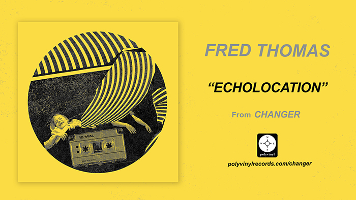 "Fred Thomas Shares New Track ""Echolocation"""