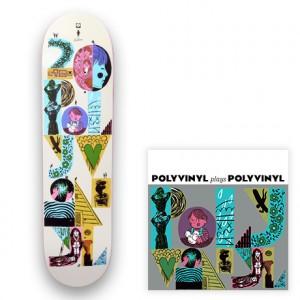 Polyvinyl Plays Polyvinyl  Polyvinyl x Girl x LeDoux Skateboard
